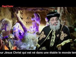 Message du Pape Tawadros II pour la fête de la Nativité 2014