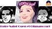 Edith Piaf - Entre Saint-Ouen et Clignancourt (HD) Officiel Seniors Musik