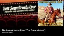 "Michael Curtiz - The Comancheros - From ""The Comancheros"""
