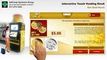 Interactive Touch Vending Kiosk - GetGold Kiosk