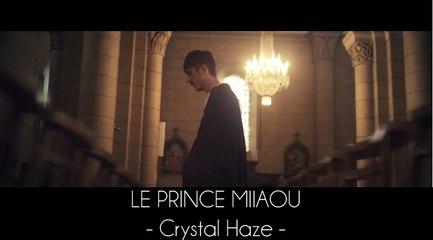 Le Prince Miiaou - Crystal Haze (extrait de l'album 'where is the queen?') Teaser #2