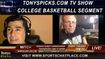 NCAA College Basketball Picks Predictions Previews Odds from Mitch on Tonys Picks TV Week of Wednesday January 8th through Sunday January 12th 2014