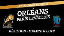 Réaction de Maleye N'Doye - J15 - Orléans reçoit Paris-Levallois