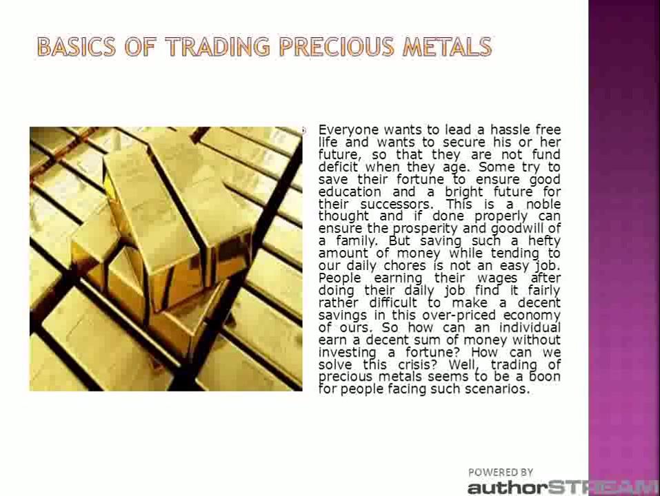Basics of Trading Precious Metals