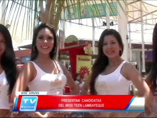 Chiclayo: Presentan candidatas del Miss Teen Lambayeque 27 02 14