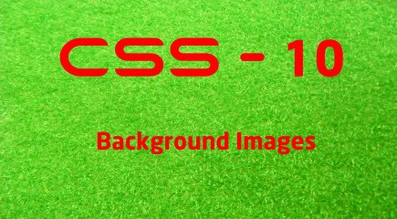 CSS - 10 LearnWithSaad - Background Images