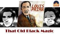 Louis Prima - That Old Black Magic (HD) Officiel Seniors Musik