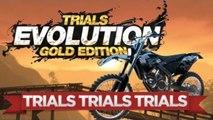 TRIALS TRIALS TRIALS!!! - Trials Evolution Gold Edition