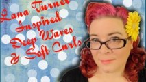 Lana Turner Inspired Deep Waves and Soft Curls Vintage Hair Tutorial
