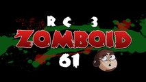 Let's Play Project Zomboid RC 3 [61] - Lets Go For a Walk