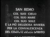 Non c'è bisogno di cercare meraviglie lontane! San Remo  col suo cielo col suo mare col suo sole è la più deliziosa riviera per la convalescenza del corpo e dello spirito.