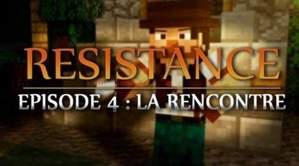 Resistance ep4 : La rencontre