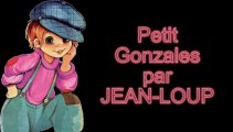 Petit Gonzales par Jean-Loup