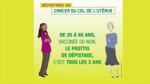 Protégez-vous : Faites un dépistage du cancer du col de l'utérus