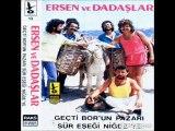Ersen & Dadaslar - Kirpiklerin ok ok eyle