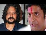 Amol Gupte Replaces Prakash Raj In Singham 2 !