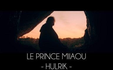 Le Prince Miiaou - Hulrik (extrait 5/6 de l'album 'where is the queen?') Teaser #5