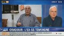 BFM Story: Oradour: le témoignage exclusive de l'ex-SS - 20/01