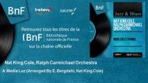 Nat King Cole, Ralph Carmichael Orchestra - A Media Luz - Arranged By E. Bergdahl, Nat King Cole