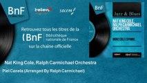 Nat King Cole, Ralph Carmichael Orchestra - Piel Canela - Arranged By Ralph Carmichael