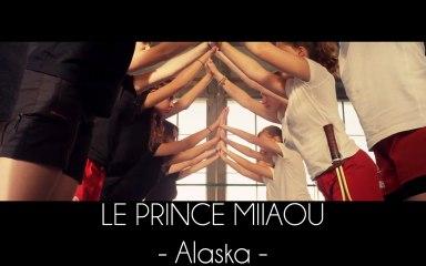 Le Prince Miiaou - Alaska (extrait 6/6 de l'album 'where is the queen?') Teaser #6