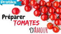 Cuisine - Comment préparer des tomates d'amour - Entrée