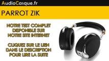 Parrot Zik : Test du casque Bluetooth haut de gamme