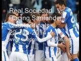 Live Liga Spanish Copa del Rey   Real Sociedad  vs  Racing Santander  Online Streaming