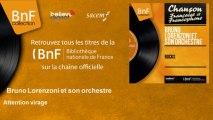 Bruno Lorenzoni et son orchestre - Attention virage