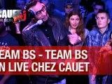 La Fouine, Fababy, Sindy & Sultan - Team BS - Live