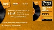 Franck Pourcel et son orchestre - Les comédiens - Bolchamée