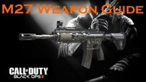 Call of Duty Black Ops 2 Weapon Guide: M27 (Best Class Setup and Best Game Strategies)