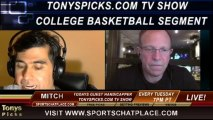 NCAA College Basketball Picks Predictions Previews Odds from Mitch on Tonys Picks TV Week of Wednesday January 22nd through Sunday January 26th 2014