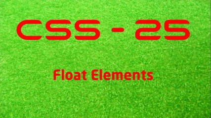 CSS - 25 Float Elements - LearnWithSaad