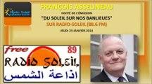 """François ASSELINEAU dans l'émission """"Du soleil sur nos banlieues"""" - Radio Soleil 23-01-2014"""