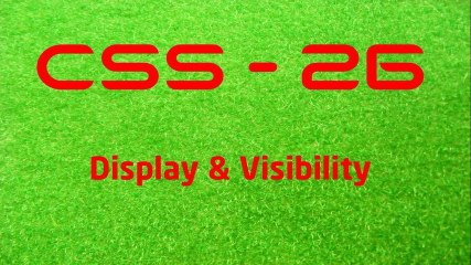 CSS - 26 Display & Visibility - LearnWithSaad