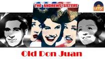 The Andrews Sisters - Old Don Juan (HD) Officiel Seniors Musik