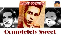 Eddie Cochran - Completely Sweet (HD) Officiel Seniors Musik