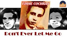 Eddie Cochran - Don't Ever Let Me Go (HD) Officiel Seniors Musik