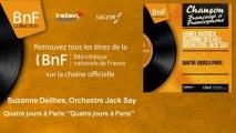 """Suzanne Deilhes, Orchestre Jack Say - Quatre jours à Paris: """"Quatre jours à Paris"""""""