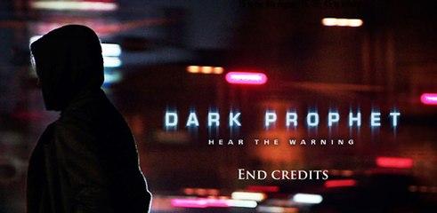 DARK PROPHET End Credits