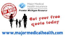 Michigan Health Insurance Quotes - Low Cost Mi Medical Plans