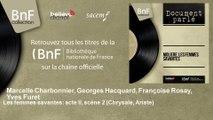 Marcelle Charbonnier, Georges Hacquard, Françoise Rosay, Yves Furet - Les femmes savantes