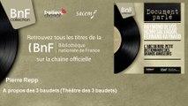 Pierre Repp - A propos des 3 baudets - Théâtre des 3 baudets - feat. André Popp et son orchestre