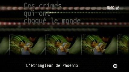 Ces crimes qui ont choque le monde - L'etrangleur de phoenix
