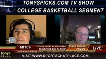 NCAA College Basketball Picks Predictions Previews Odds from Mitch on Tonys Picks TV Week of Wednesday January 29th through Sunday February 2nd 2014