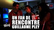 Un fan de Guillaume radio 2.0 rencontre Guillaume Pley