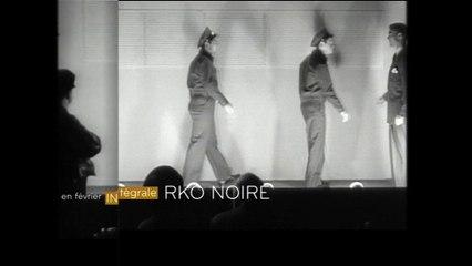 L'INTÉGRALE RKO NOIRE