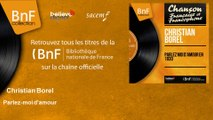 Christian Borel - Parlez-moi d'amour