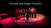 Maison des Arts : A Nous d'Chanter 2013 - Chorale des Anges Chantés (CSC Bernardière)